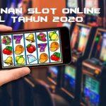 Permainan Slot Online Terbaru di Awal Tahun 2020