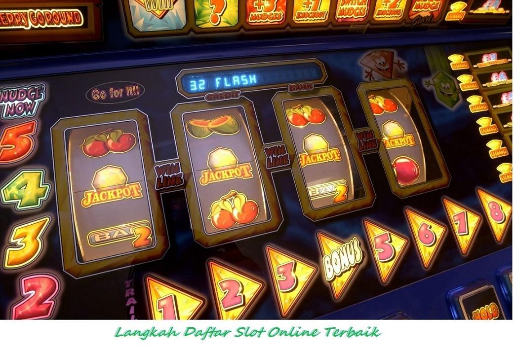 Langkah Daftar Slot Online Terbaik